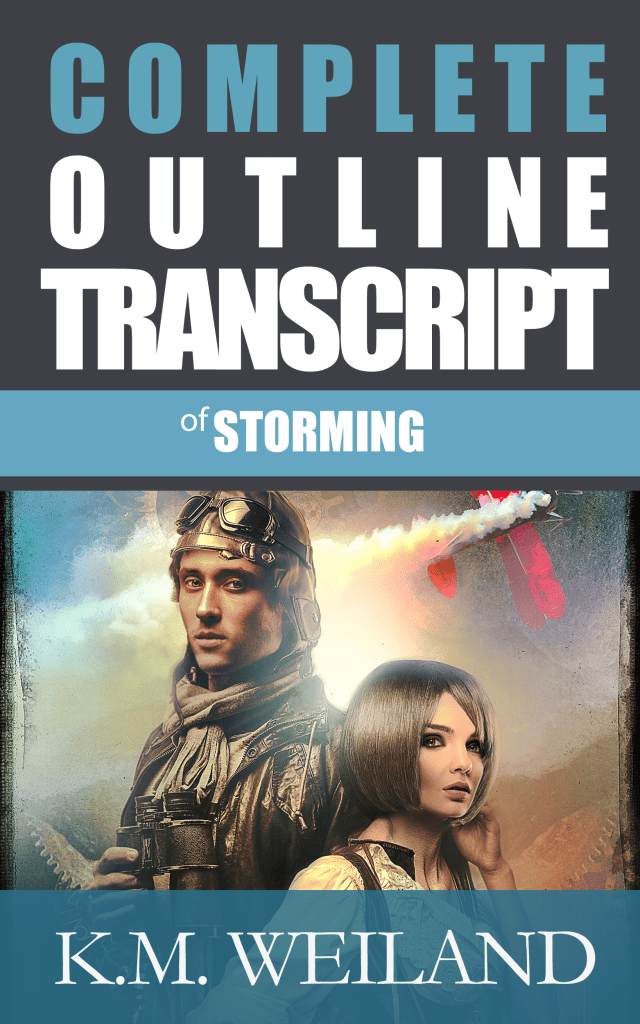 Complete Outline Transcript for Storming
