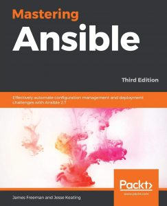 Mastering Ansible. Third Edition.